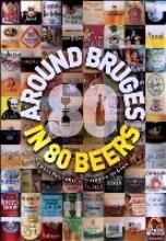 Around Bruges in 80 Beers Second Edition